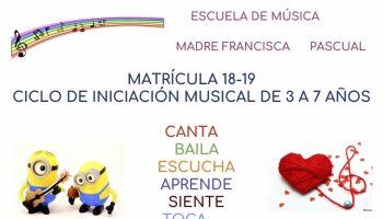 Matrícula Curso 2018-19 Escuela de Música Madre Francisca Pascual