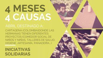 Iniciativas Solidarias 4 Meses 4 Causas: Abril