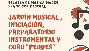 Matrícula Escuela de Música Madre Francisca Pascual - Curso 2019-2020: Alumnos de Infantil y primer ciclo de Primaria