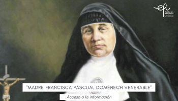"""Madre Francisca Pascual Doménech """"Venerable"""""""