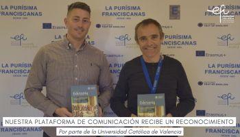Estamos de enhorabuena, nuestra plataforma de comunicación ha recibido un reconocimiento por la Universidad Católica de Valencia