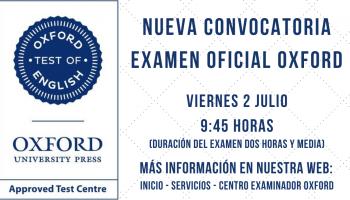 Nueva Convocatoria Examen Oficial Oxford - 2 JULIO - Plazas limitadas - 9:45 horas
