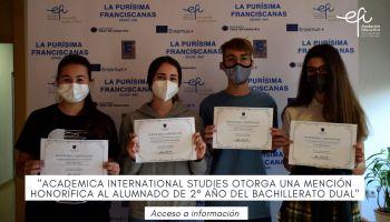 Academica International Studies ha otorgado una mención honorífica a los alumnos de nuestro centro que están cursando su segundo año de Bachillerato Dual